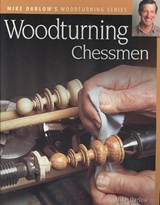 Woodturning Chessmen | Mike Darlow |