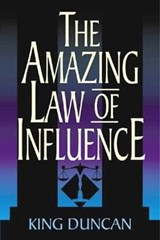 Amazing Law of Influence | King Duncan |