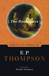 The Romantics | E. P. Thompson |