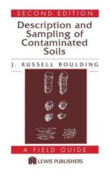Description and Sampling of Contaminated Soils | J. Russell Boulding |