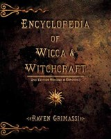 Encyclopedia of Wicca & Witchcraft | Raven Grimassi |