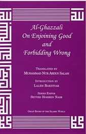 Al-Ghazzali on Enjoining Good and Forbidding Wrong