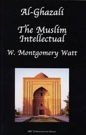Al-Ghazali the Muslim Intellectual