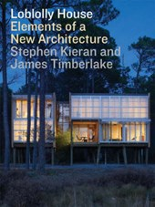 Loblolly House | Kieran, Stephen ; Timberlake, James |