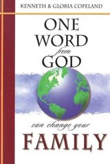 One Word from God Can Change Your Family | Kenneth Copeland |