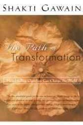 The Path of Transformation
