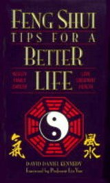 Feng Shui Tips for a Better Life | David Daniel Kennedy |