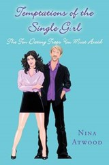 Temptations of the Single Girl | Nina Atwood |