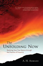 The Unfolding Now | A. H. Almaas |
