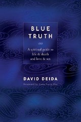 Blue Truth | David Deida |