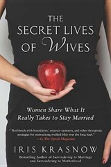 The Secret Lives of Wives | Iris Krasnow |