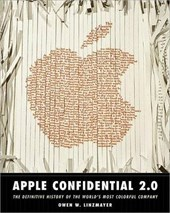 Apple Confidential 2.0 - The Definitive History Of The World's Most Colorful Company