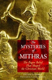 The Mysteries Of Mithras | Nabarz, Payam, Ph.D. |