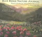 Blue Ridge Nature Journal | Ellison, George; Ellison, Elizabeth |