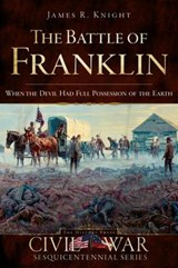 The Battle of Franklin | James Knight |