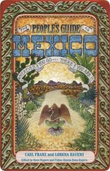 The People's Guide to Mexico | Franz, Carl ; Havens, Lorena |