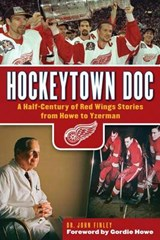 Hockeytown Doc | John Finley |