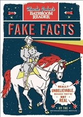 Uncle John's Bathroom Reader Fake Facts