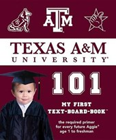 Texas A&M University 101