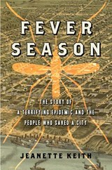 Fever Season | Jeanette Keith |