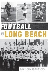 Football in Long Beach | Mike Guardabascio |