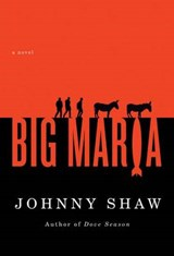 Big Maria | Johnny Shaw |