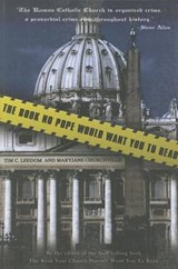 The Book No Pope Would Want You to Read | Leedom, Tim C. ; Churchville, Maryjane |