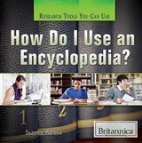 How Do I Use an Encyclopedia? | Suzanne Weinick |