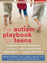 The Autism Playbook for Teens | Irene McHenry |