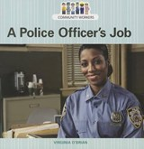 A Police Officer's Job | Virginia O'brian |