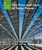 The Pros and Cons of Solar Power