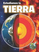 Estudiamos La Tierra (Studying Our Earth Inside and Out) | Kimberly Hutmacher |