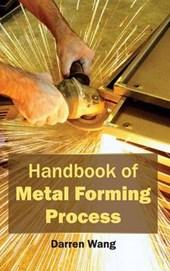 Handbook of Metal Forming Process