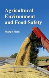 Agricultural Environment and Food Safety | Margo Field |
