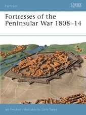 Fortresses of the Peninsular War 1807-