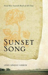 Sunset Song | Lewis Grassic Gibbon |