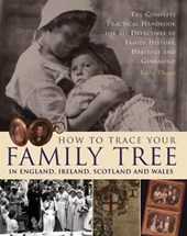 How to Trace Your Family Tree in England, Ireland, Scotland and Wales | Kathy Chater |