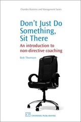 Don't Just Do Something, Sit There | Bob Thomson |