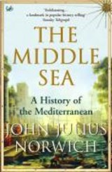 Middle Sea | John Julius Norwich |
