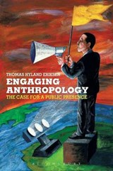 Engaging Anthropology | Thomas Hylland Eriksen |
