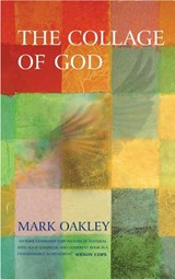 The Collage of God | Mark Oakley |