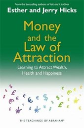 Money and the Law of Attraction |  |