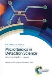 Microfluidics in Detection Science