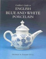 Godden's Guide to English Blue and White Porcelain | Geoffrey A. Godden |