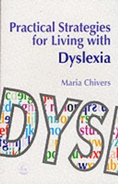 Practical Strategies for Living with Dyslexia