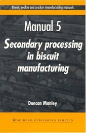 Biscuit, Cookie, and Cracker Manufacturin