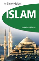 Simple Guides Islam | Danielle Robinson |