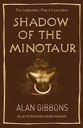 The Legendeer: Shadow Of The Minotaur | Alan Gibbons |