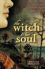 Witch and Her Soul | Christine Middleton |