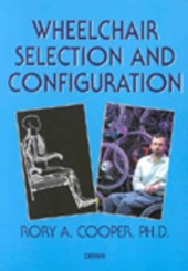 Wheelchair Selection and | Rory A. Cooper |
